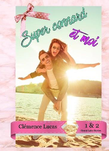 SUPER CONNARD ET MOI - GRAND LAKE STORIES