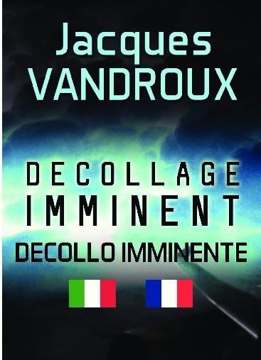 DECOLLAGE IMMINENT - DECOLLO IMMINENTE