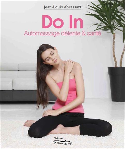 DO IN - AUTOMASSAGE DETENTE & SANTE
