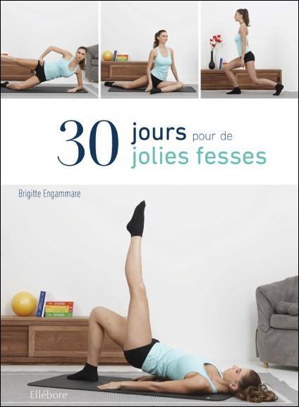 30 JOURS POUR DE JOLIES FESSES