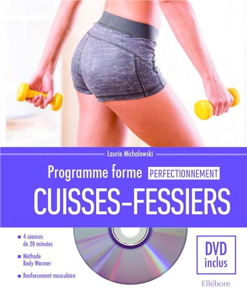 PROGRAMME FORME CUISSES-FESSIERS - PERFECTIONNEMENT - LIVRE + DVD
