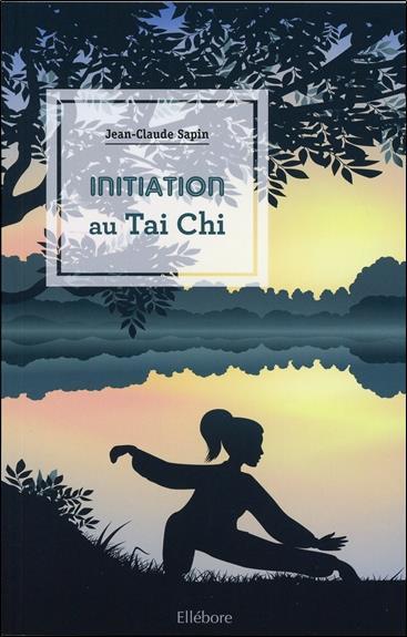 INITIATION AU TAI CHI