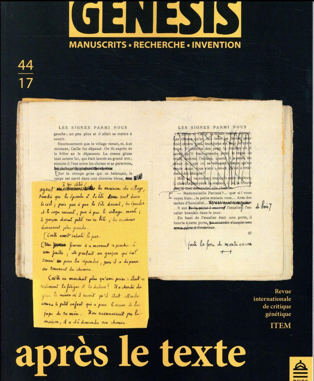 GENESIS 44 - APRES LE TEXTE. DE LA REECRITURE APRES PUBLICATION