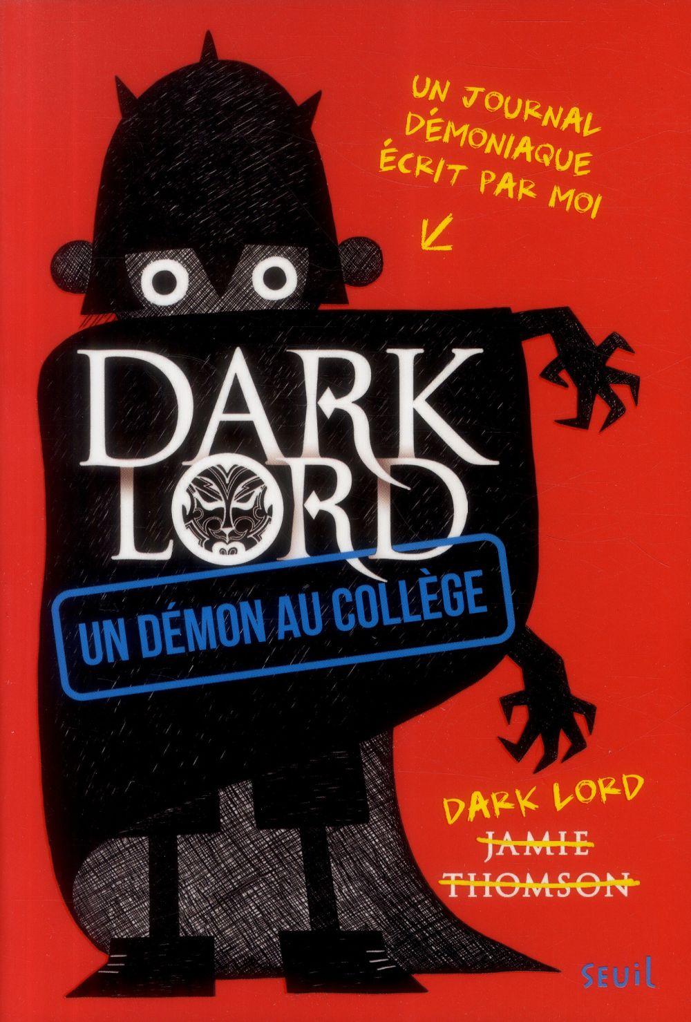 Un démon au collège. Dark Lord, Un démon au collège, tome 1