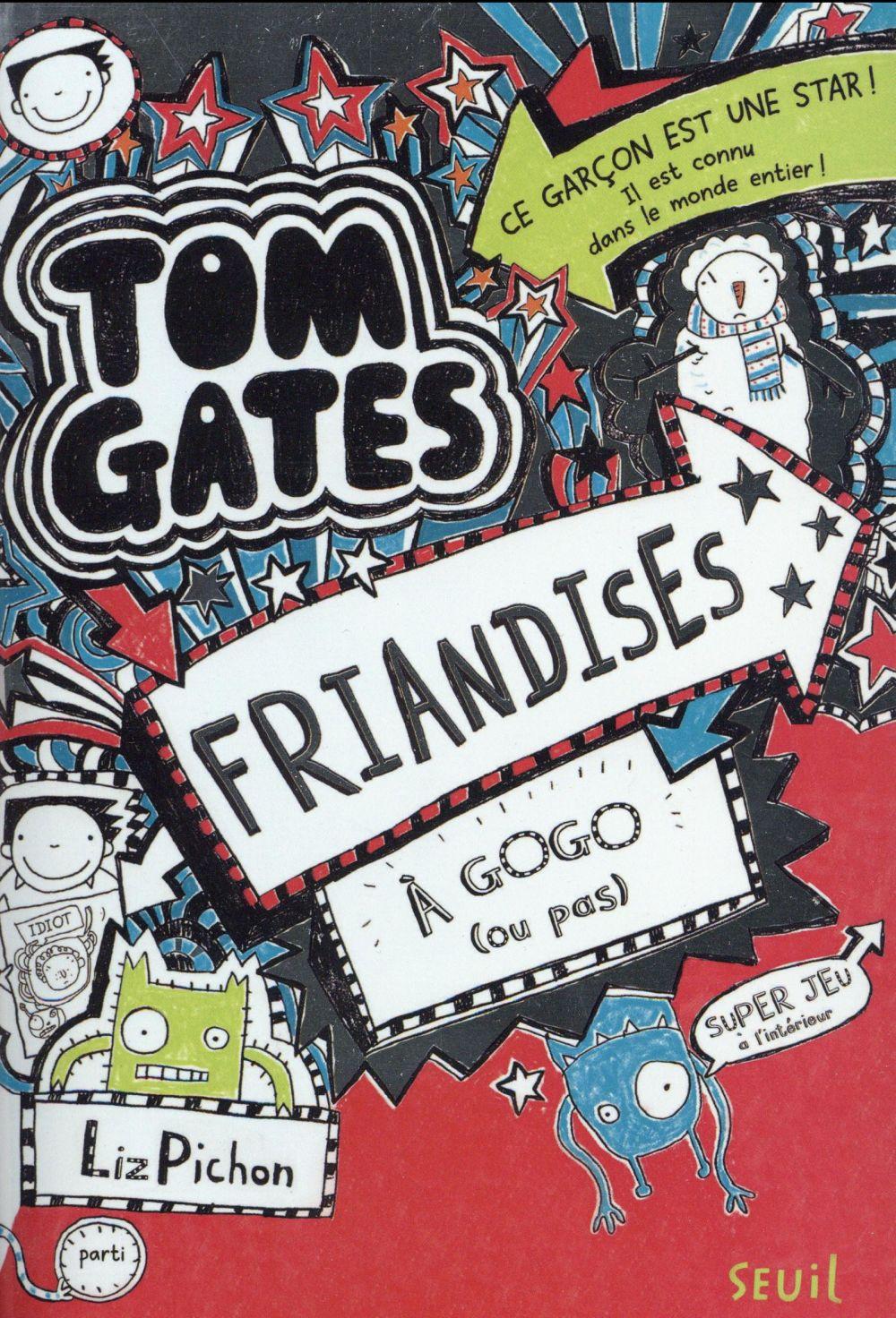 TOM GATES - TOME 6 FRIANDISES A GOGO (OU PAS) - VOLUME 06