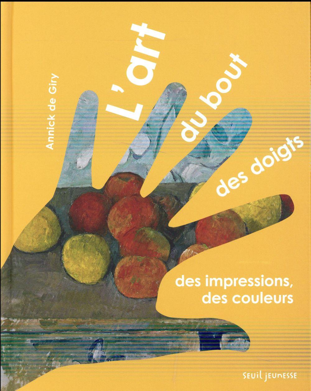 L'ART DU BOUT DES DOIGTS. DES IMPRESSIONS, DES COULEURS