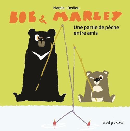 BOB ET MARLEY, UNE PARTIE DE PECHE ENTRE AMIS