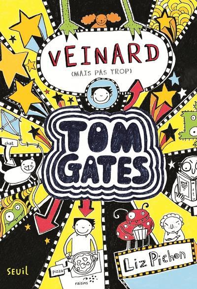 TOM GATES - TOME 7 VEINARD (MAIS PAS TROP) - VOLUME 07