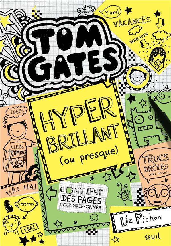 T10 TOM GATES  TOME 10 HYPER BRILLANT