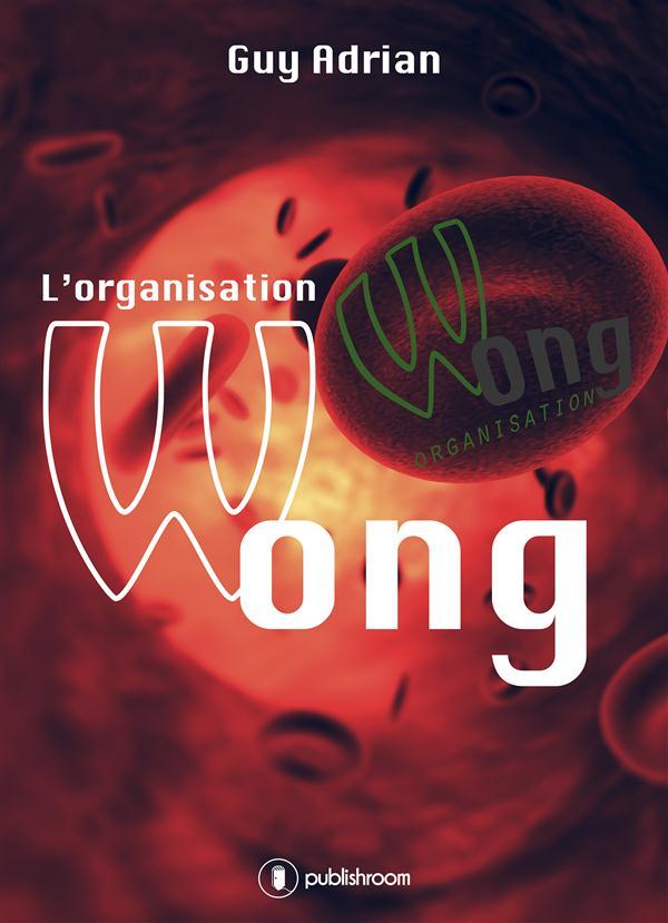 L'ORGANISATION WONG