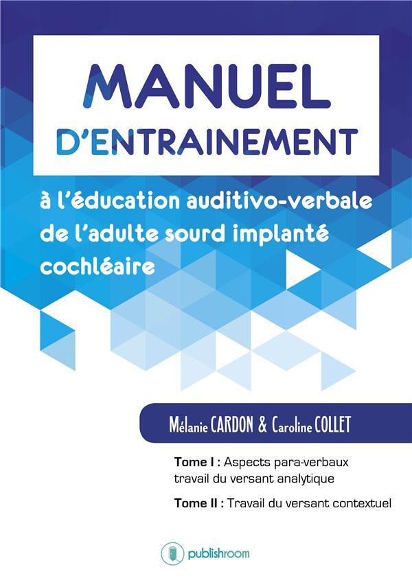 MANUEL D ENTRAINEMENT A L EDUCATION AUDITIVO VERBALE DE L ADULTE SOURD IMPLANTECOCHLEAIRE