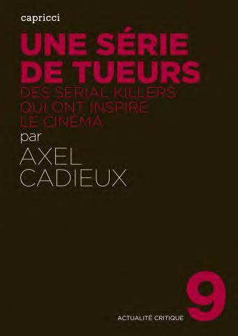Une série de tueurs, Les serial killers qui ont inspiré le cinéma