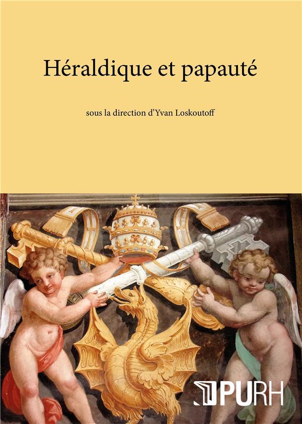 HERALDIQUE ET PAPAUTE