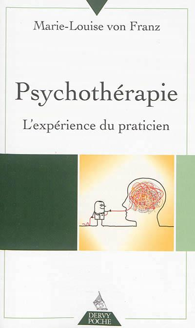 PSYCHOTHERAPIE, L'EXPERIENCE DU PRATICIEN