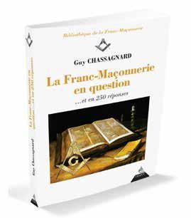 LA FRANC-MACONNERIE EN QUESTION & EN 250 REPONSES