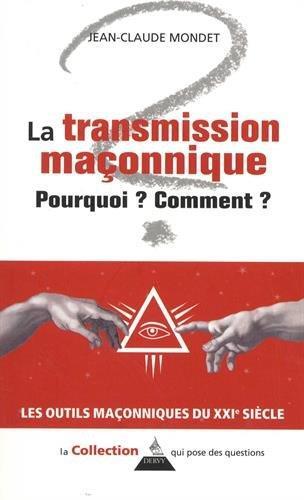 LA TRANSMISSION EN FRANC-MACONNERIE