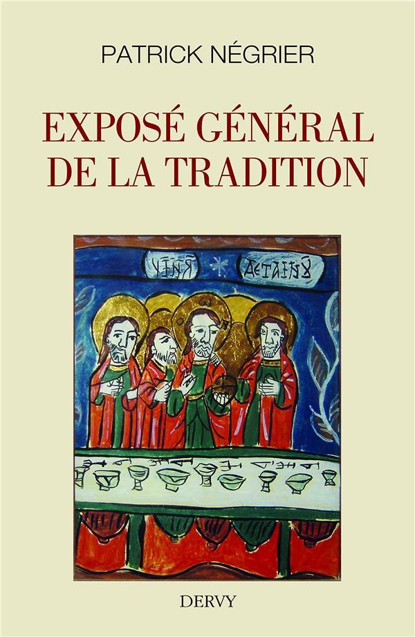 LA VOIE, EXPOSE GENERAL DE LA TRADITION