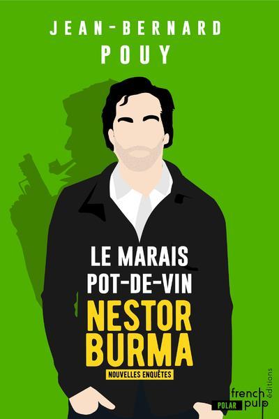 MARAIS POT DE VIN  NESTOR BURMA  LES NOUVELLES ENQUETES