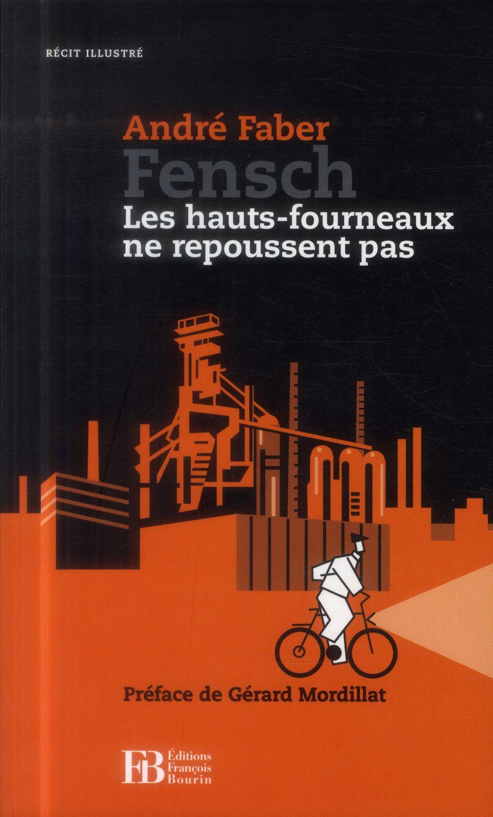 FENSCH - LES HAUTS-FOURNEAUX NE REPOUSSENT PAS