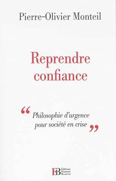 REPRENDRE CONFIANCE