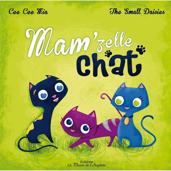 MAM'ZELLE CHAT - LIVRE + CD