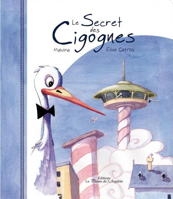 LE SECRET DES CIGOGNES - CD