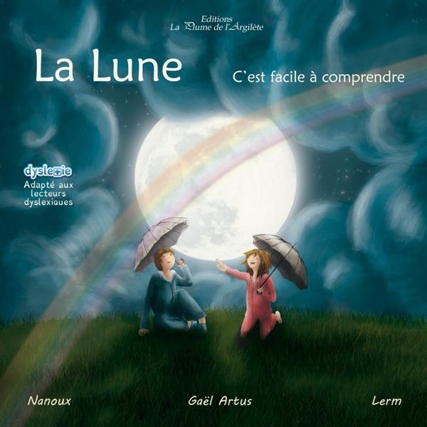 LA LUNE, C'EST FACILE A COMPRENDRE - LIVRE + CD