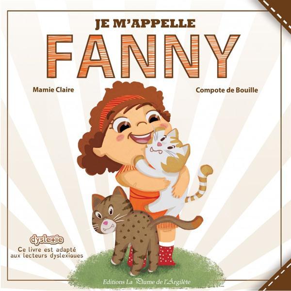 JE M'APPELLE FANNY - LIVRE
