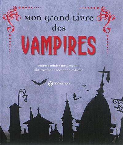 LE GRAND LIVRE DES VAMPIRES