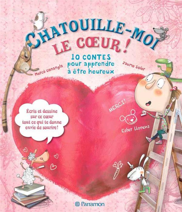 CHATOUILLE-MOI LE COEUR