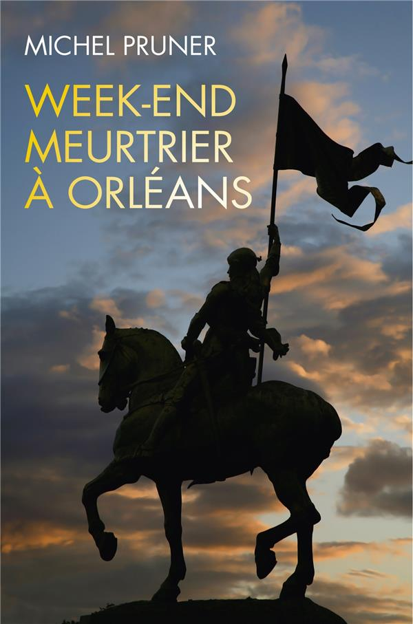 WEEK-END MEURTRIER A ORLEANS