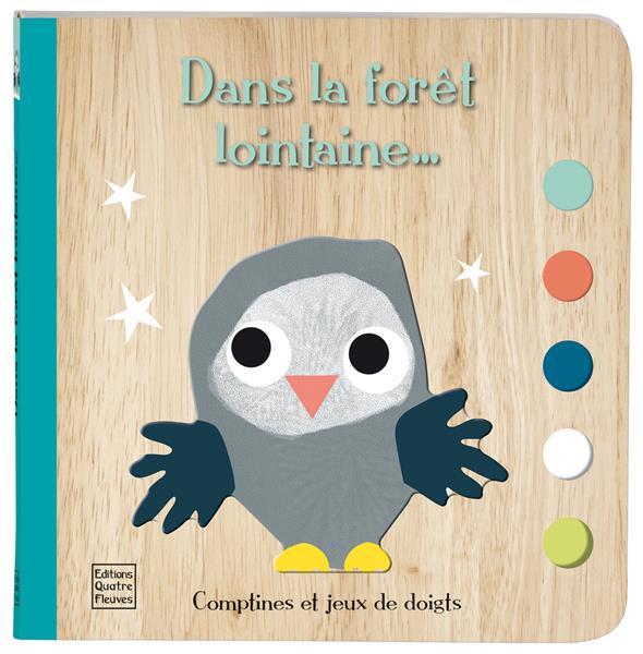 COMPTINES ET JEUX DE DOIGTS - DANS LA FORET LONTAINE...