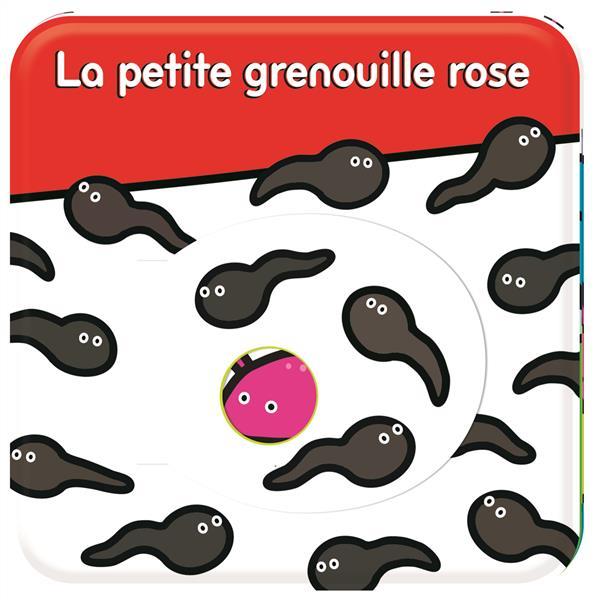 CHERCHE-MOI ! - LA PETITE GRENOUILLE ROSE