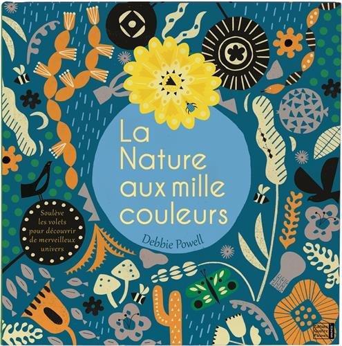 LA NATURE AUX MILLE COULEURS