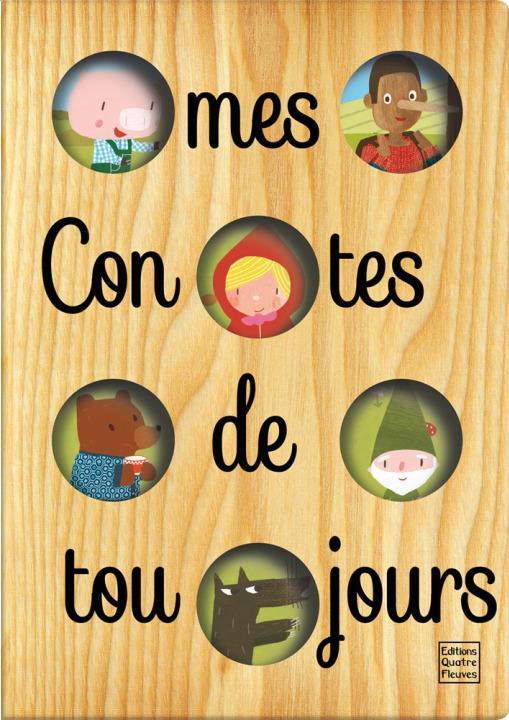CONTES ET HISTOIRES - MES CONTES DE TOUJOURS
