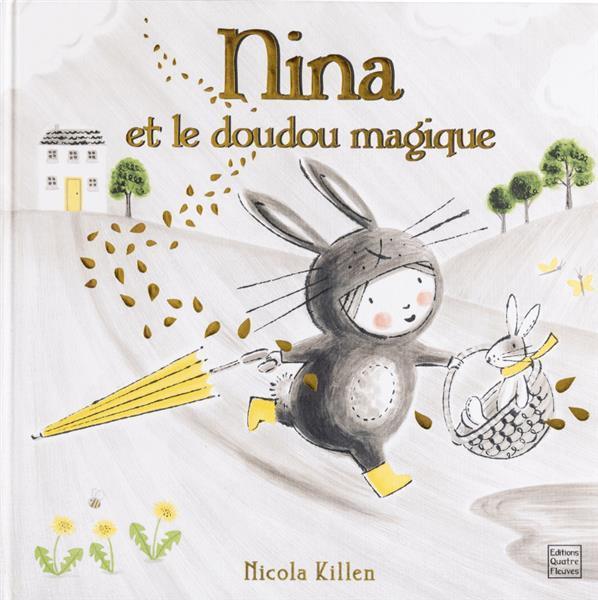 CONTES ET HISTOIRES - NINA ET LE DOUDOU MAGIQUE