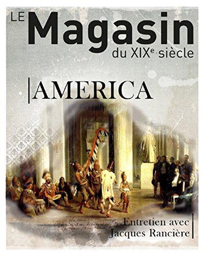 REVUE LE MAGASIN DU XIXE SIECLE N 5 - AMERICA