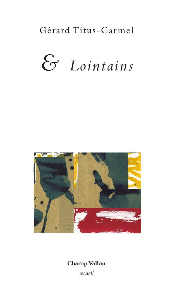 & LOINTAINS