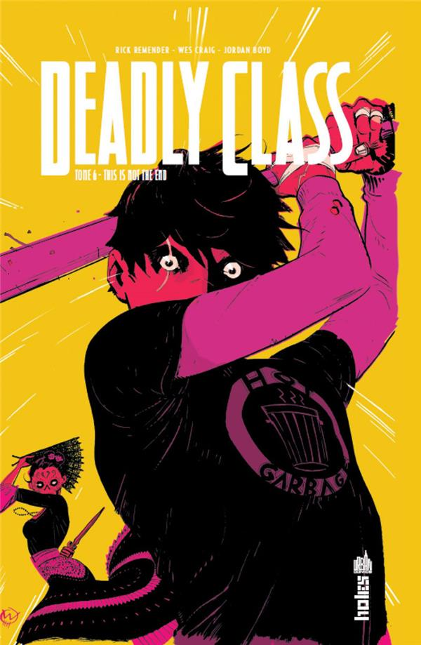 URBAN INDIES - DEADLY CLASS TOME 6