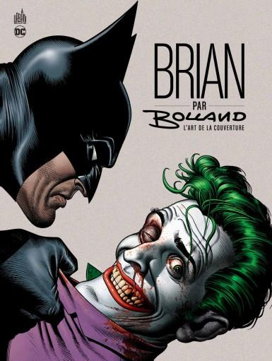 URBAN BOOKS - BRIAN PAR BOLLAND : L'ART DE LA COUVERTURE