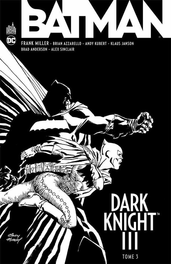DC ESSENTIELS - BATMAN DARK KNIGHT III TOME 3