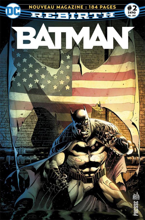 BATMAN REBIRTH 02 DEUX SURHOMMES PROTEGENT GOTHAM CITY !