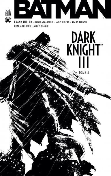 DC ESSENTIELS - BATMAN DARK KNIGHT III TOME 4