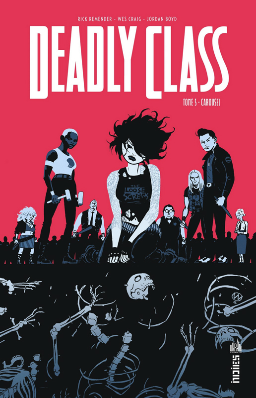 URBAN INDIES - DEADLY CLASS TOME 5