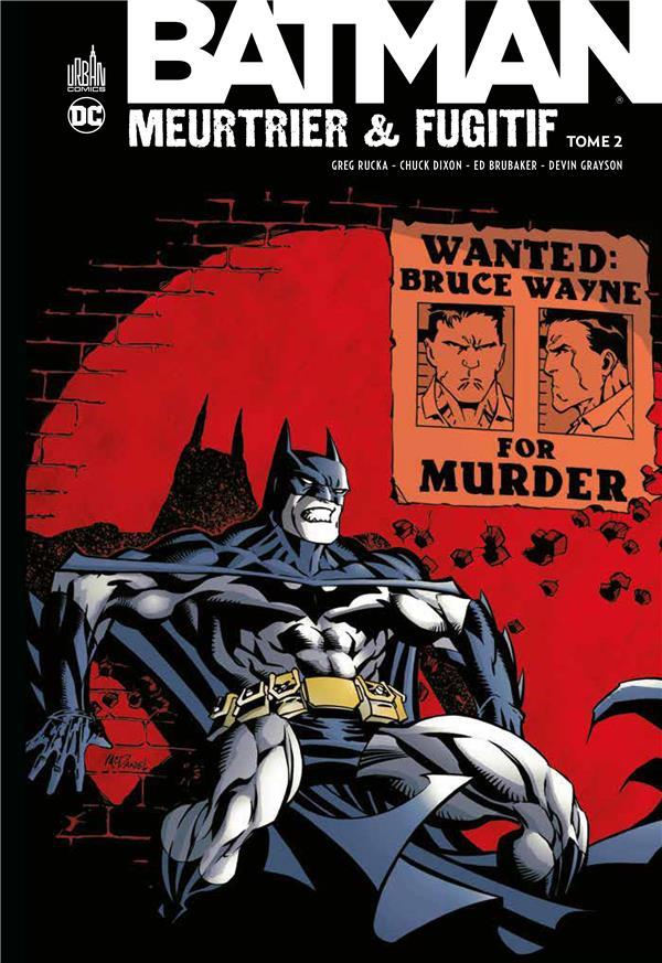 DC CLASSIQUES - BATMAN MEURTRIER & FUGITIF TOME 2