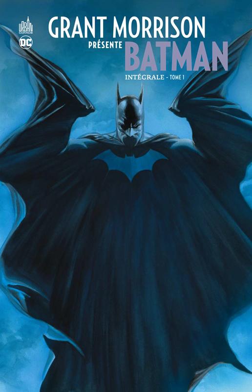 DC SIGNATURES - GRANT MORRISON PRESENTE BATMAN INTEGRALE TOME 1