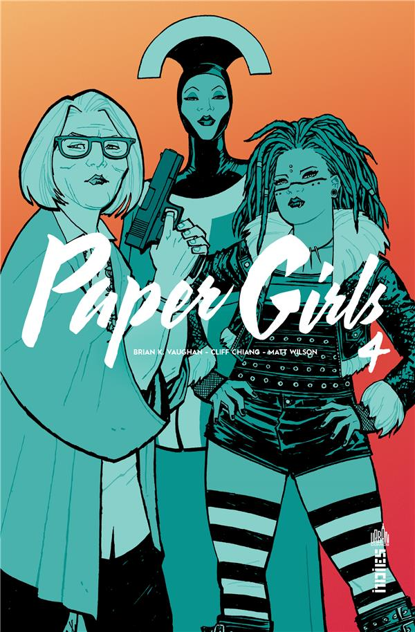 URBAN INDIES - PAPER GIRLS TOME 4