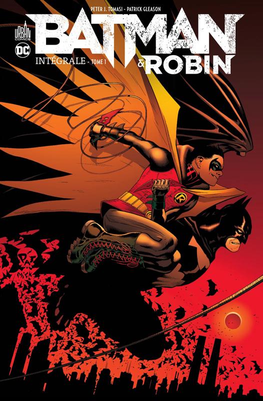 DC RENAISSANCE - BATMAN & ROBIN INTEGRALE TOME 1