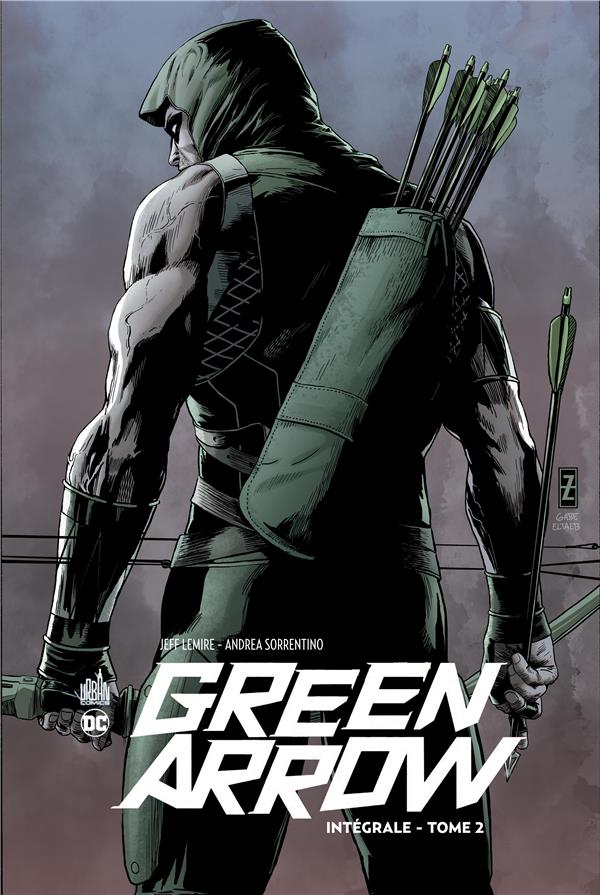 DC RENAISSANCE - GREEN ARROW INTEGRALE TOME 2