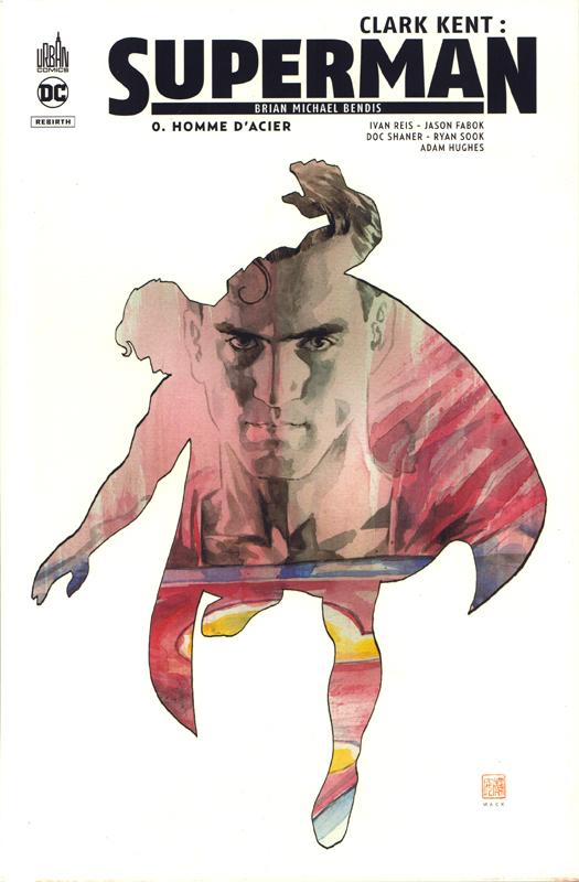 CLARK KENT : SUPERMAN - TOME 0